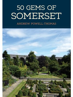 50 Gems of Somerset