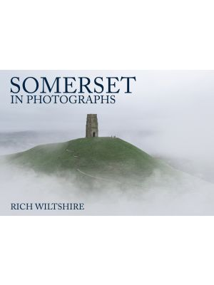 Somerset in Photographs