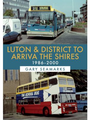 Luton & District to Arriva the Shires: 1986-2000