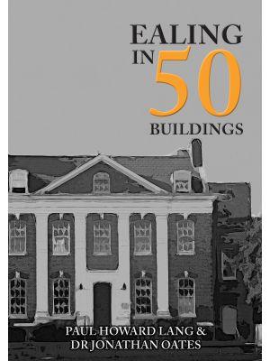 Ealing in 50 Buildings