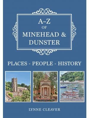 A-Z of Minehead & Dunster