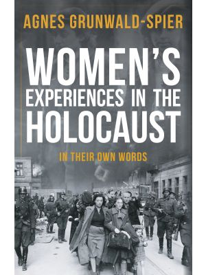 Women's Experiences in the Holocaust