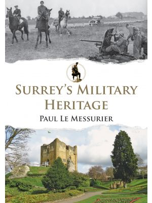 Surrey's Military Heritage