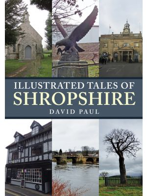 Illustrated Tales of Shropshire