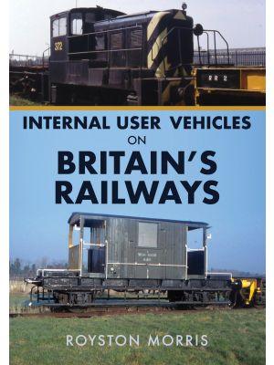 Internal User Vehicles on Britain's Railways