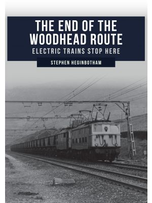 The End of the Woodhead Route