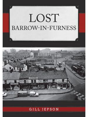 Lost Barrow-in-Furness