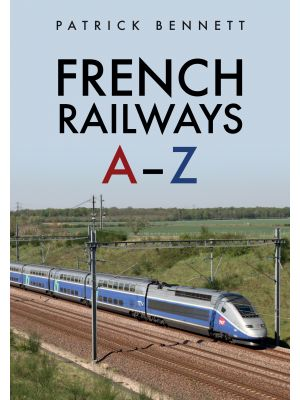 French Railways: A-Z