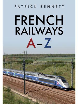 French Railways: A-Z