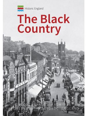 Historic England: The Black Country