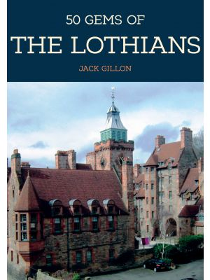 50 Gems of the Lothians