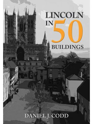 Lincoln in 50 Buildings