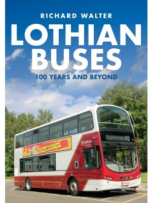 Lothian Buses: 100 Years and Beyond