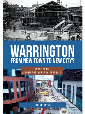 Warrington: From New Town to New City?