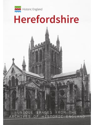 Historic England: Herefordshire