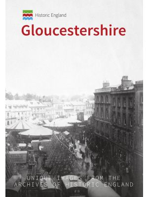 Historic England: Gloucestershire