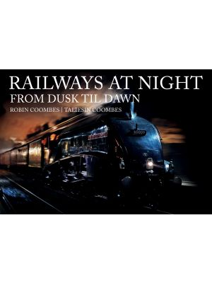 Railways at Night: From Dusk Til Dawn