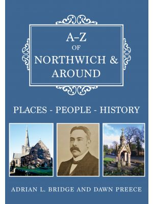 A-Z of Northwich & Around