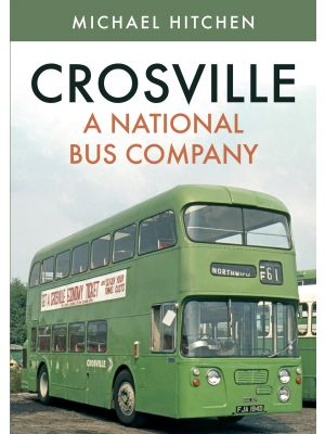 Crosville: A National Bus Company