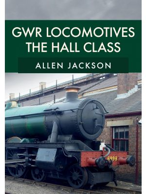 GWR Locomotives: The Hall Class