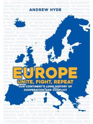 Europe: Unite, Fight, Repeat