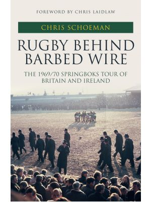 Rugby Behind Barbed Wire