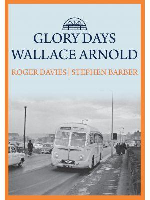Glory Days: Wallace Arnold
