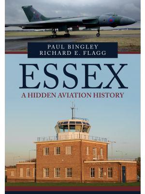 Essex: A Hidden Aviation History