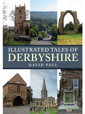 Illustrated Tales of Derbyshire
