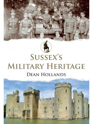 Sussex's Military Heritage