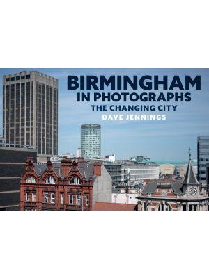 Birmingham in Photographs