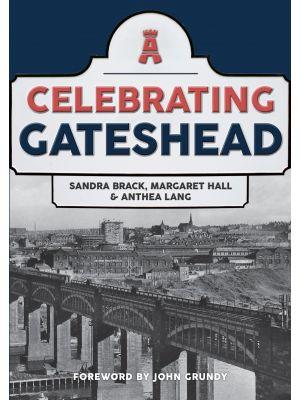Celebrating Gateshead