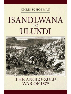 Isandlwana to Ulundi