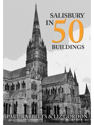 Salisbury in 50 Buildings