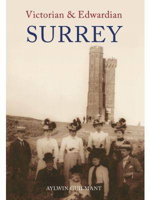 Victorian & Edwardian Surrey