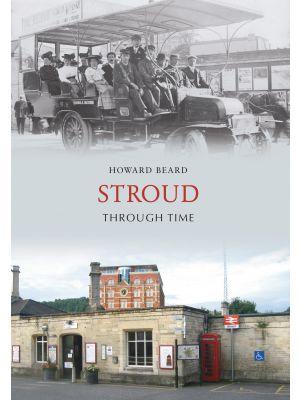 Stroud Through Time