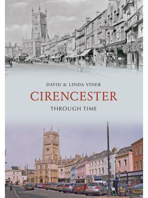 Cirencester Through Time