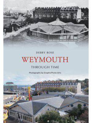 Weymouth Through Time