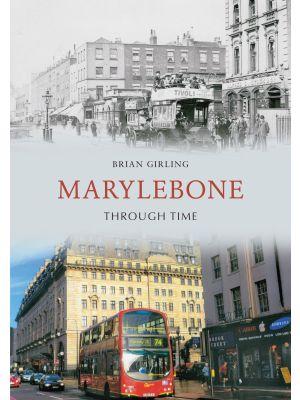 Marylebone Through Time