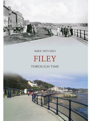 Filey Through Time