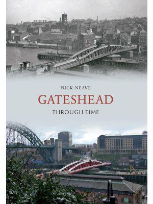 Gateshead Through Time