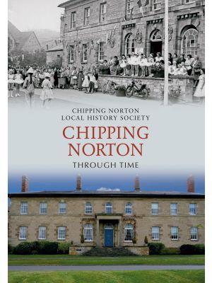 Chipping Norton Through Time