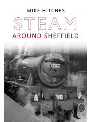 Steam Around Sheffield