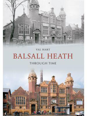 Balsall Heath Through Time