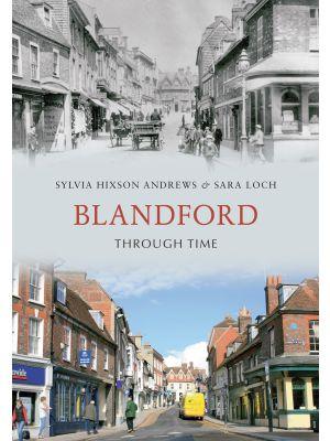 Blandford Through Time