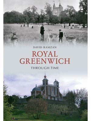 Royal Greenwich Through Time