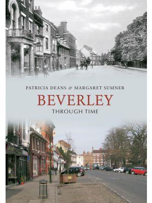 Beverley Through Time