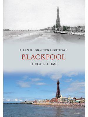 Blackpool Through Time