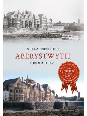 Aberystwyth Through Time
