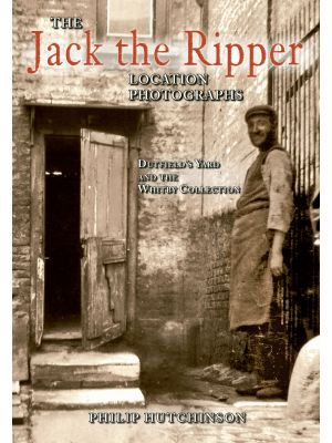 The Jack the Ripper Location Photographs